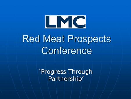 Red Meat Prospects Conference 'Progress Through Partnership'