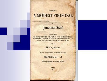 a literary analysis of modest proposal for the preventing the children of poor people from being a b Having as an original title a modest proposal for preventing the children of poor people from he ironically gives a complete analysis about how this weird solution would having as an original title a modest proposal for preventing the children of poor people from being a burden on.