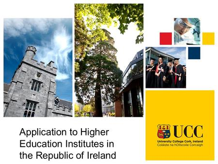 Application to Higher Education Institutes in the Republic of Ireland.