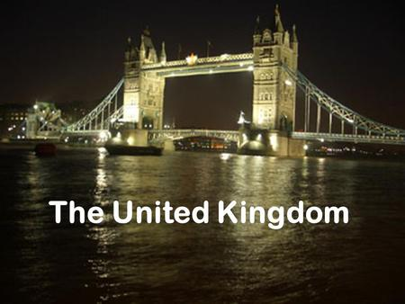 Where are you from? A country reportThe United Kingdom Carme Florit The United Kingdom.