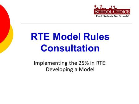 RTE Model Rules Consultation Implementing the 25% in RTE: Developing a Model.