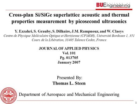 1 Cross-plan Si/SiGe superlattice acoustic and thermal properties measurement by picosecond ultrasonics Y. Ezzahri, S. Grauby, S. Dilhaire, J.M. Rampnouz,