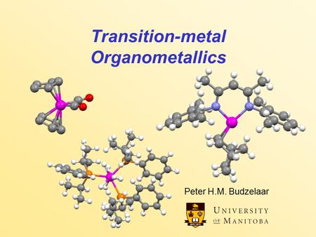 Transition-metal Organometallics Peter H.M. Budzelaar.