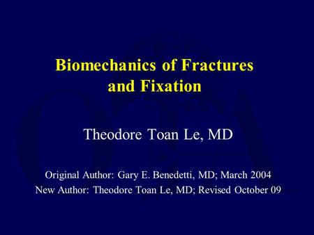Biomechanics of Fractures and Fixation