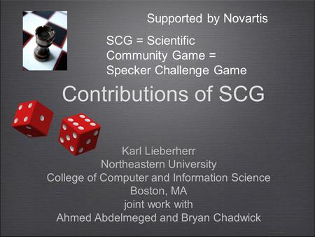 Contributions of SCG Karl Lieberherr Northeastern University College of Computer and Information Science Boston, MA joint work with Ahmed Abdelmeged and.