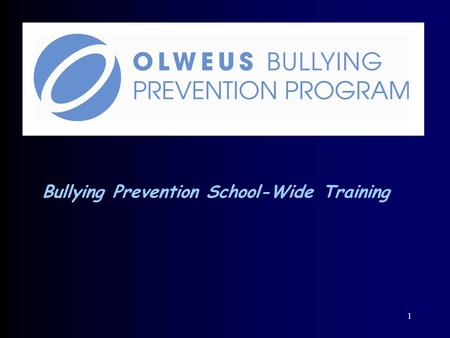 1 Bullying Prevention School-Wide Training. WELCOME Introduction of Committee.