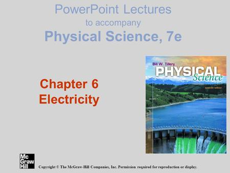 PowerPoint Lectures to accompany Physical Science, 7e