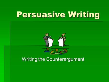 Writing the Counterargument