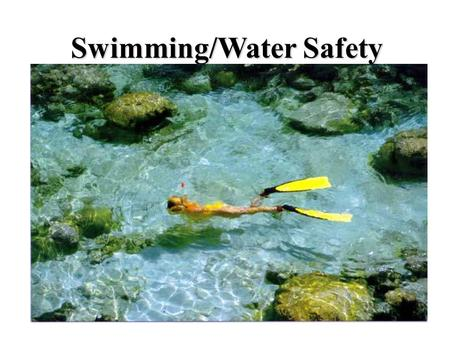 Swimming/Water Safety. Red Cross Swim Safety Tips.