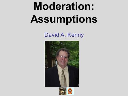 Moderation: Assumptions