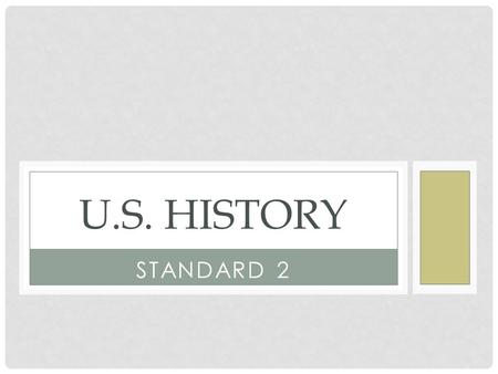 STANDARD 2 U.S. HISTORY. STANDARD 2 The student will trace the ways that the economy and society of British North America developed.