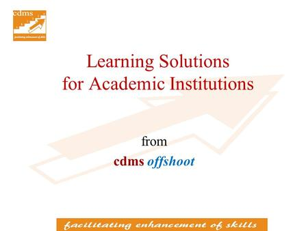 Learning Solutions for Academic Institutions from cdms offshoot.