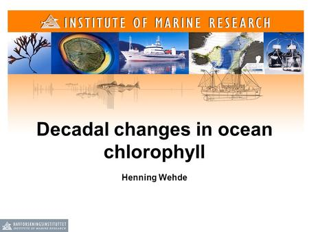 Decadal changes in ocean chlorophyll