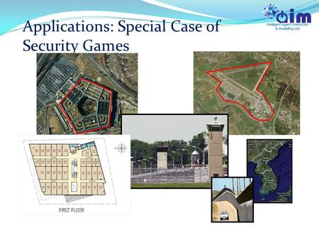 Applications: Special Case of Security Games. Given a team of robots, how should they plan their patrol paths along time to optimize some objective function?