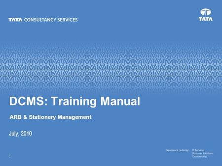 DCMS: Training Manual ARB & Stationery Management July, 2010.