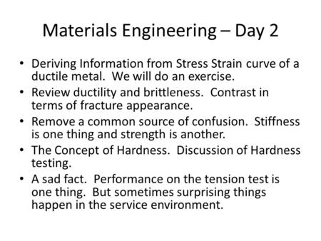 Materials Engineering – Day 2
