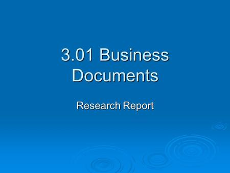 3.01 Business Documents Research Report.