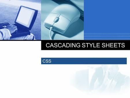 CASCADING STYLE SHEETS CSS. 2 What CSS means?  CSS is an extension to basic HTML that allows you to style your web pages.  It separates the part that.