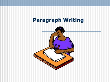 Paragraph Writing Paragraphs Most paragraphs contain between five to ten sentences. The first line of a paragraph is usually indented (begin a few spaces.