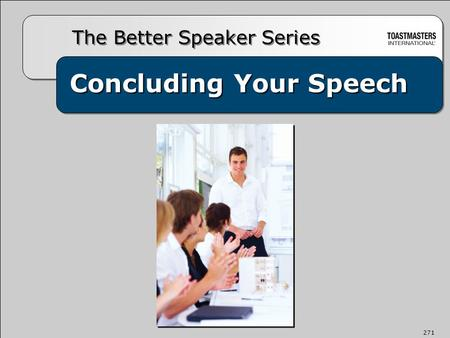 Concluding Your Speech The Better Speaker Series 271.