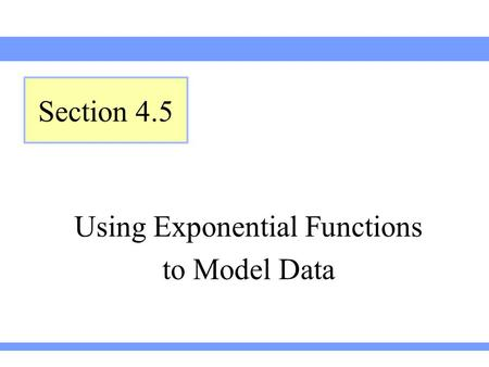 Using Exponential Functions