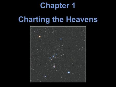 Chapter 1 Charting the Heavens