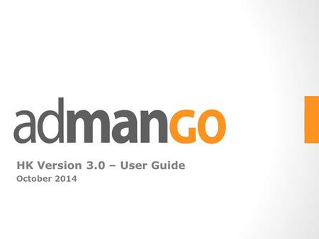 HK Version 3.0 – User Guide October 2014.