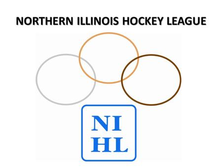 NORTHERN ILLINOIS HOCKEY LEAGUE. StatMGR SCHEDULE AND GAME RESULT DATA ENTRY SYSTEM TM.