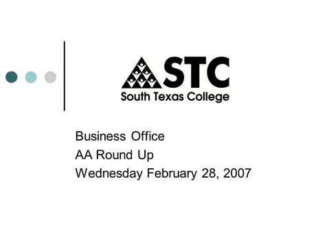 Business Office AA Round Up Wednesday February 28, 2007.