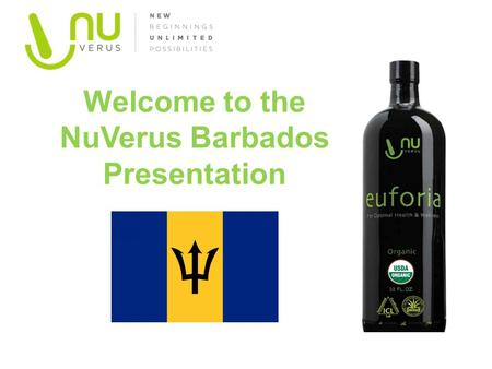 Welcome to the NuVerus Barbados Presentation