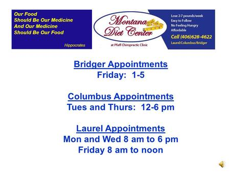 Our Food Should Be Our Medicine And Our Medicine Should Be Our Food Hippocrates Bridger Appointments Friday: 1-5 Columbus Appointments Tues and Thurs: