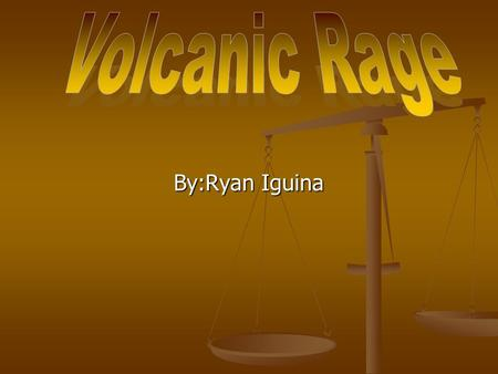 By:Ryan Iguina. Did you ever wonder what happens when a cinder cone volcano erupts, well don't worry about that because I will tell you. Did you ever.