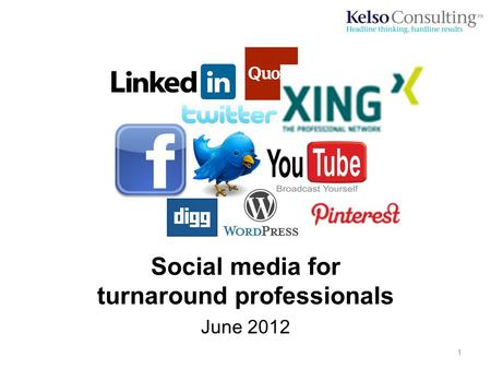Social media for turnaround professionals June 2012 1.