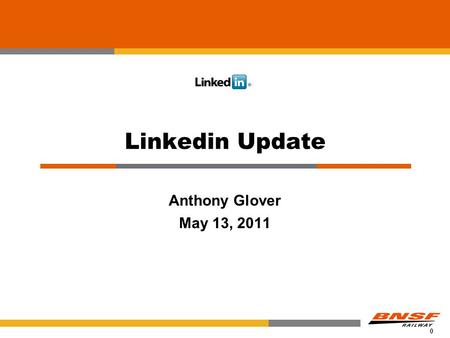 0 Linkedin Update Anthony Glover May 13, 2011. 1 Agenda What is Linkedin? What are Connections? The value of Connections Other Linkedin Benefits ACACSO.