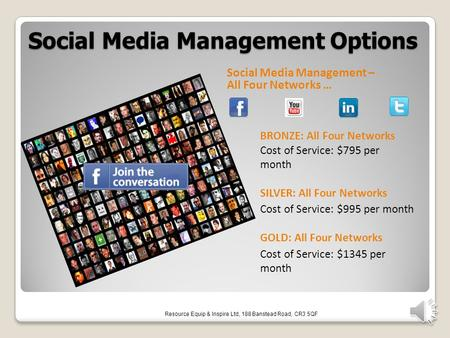 Social Media Management Options Social Media Management – All Four Networks … BRONZE: All Four Networks Cost of Service: $795 per month SILVER: All Four.