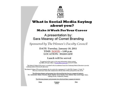 WHAT IS SOCIAL MEDIA SAYING ABOUT YOU? MAKE IT WORK FOR YOUR CAREER SARA MEANEY PARTNER, VICE PRESIDENT COMET BRANDING – HANSON DODGE CREATIVE.
