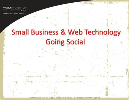 Small Business & Web Technology Going Social. Agenda What is Social Network? Why Social Network Matter? Trends in Social Networking – Facebook – Twitter.