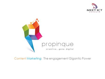 Content Marketing: The engagement Gigantic Power.