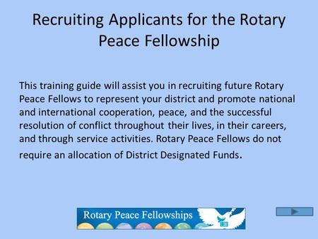 Recruiting Applicants for the Rotary Peace Fellowship