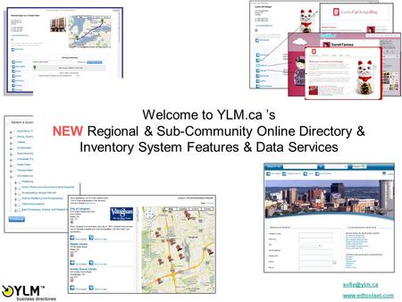 Welcome to YLM.ca 's NEW Regional & Sub-Community Online Directory & Inventory System Features & Data Services.