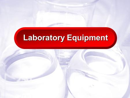 Slide 1 Laboratory Equipment. Slide 2 Chemistry Lab Drawer Equipment.