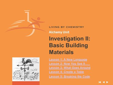 Investigation II: Basic Building Materials