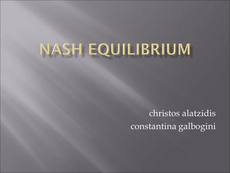 Christos alatzidis constantina galbogini.  The Complexity of Computing a Nash Equilibrium  Constantinos Daskalakis  Paul W. Goldberg  Christos H.