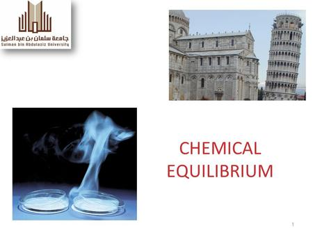1 CHEMICAL EQUILIBRIUM. Chemical Equilibrium Chemical Reactions Types; What is equilibrium? Expressions for equilibrium constants, K c ; Calculating K.