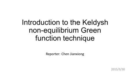 Introduction to the Keldysh non-equilibrium Green function technique