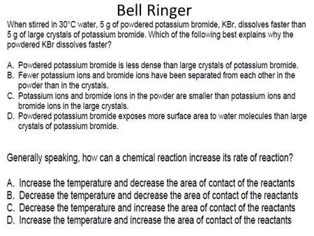 Bell Ringer. Chemical Equilibrium A reversible reaction is one in which the reactants are changing into products and products are changing into reactants.