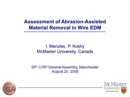 Assessment of Abrasion-Assisted Material Removal in Wire EDM