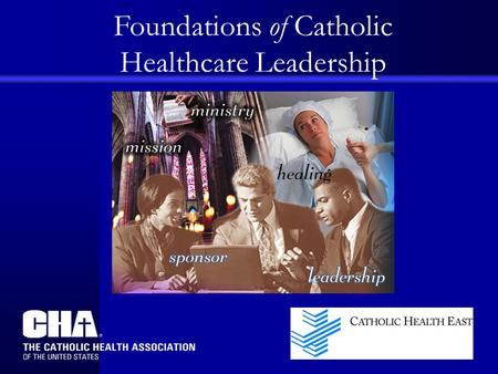 Foundations of Catholic Healthcare Leadership. Moral Instincts The Person Making Decisions: One Understanding Preface Review of the Four Approaches Personal.
