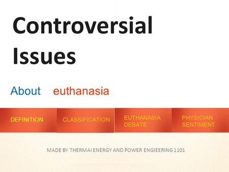 Ethical Key Issues - Euthanasia