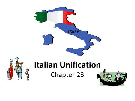 "Italian Unification Chapter 23. Background The ""Long Century"" – 1789-1914 – French Revolution/Napoleon (1789-1815) – Age of Metternich (1815-1848) – Age."